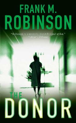 The Donor, Robinson, Frank M.