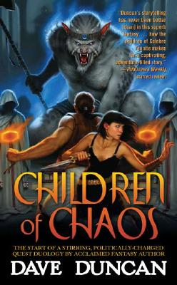 Children of Chaos, DAVE DUNCAN