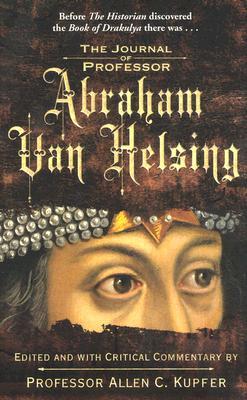 The Journal of Professor Abraham Van Helsing, Kupfer, Allen C.