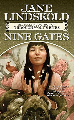 Nine Gates (Tor Fantasy), Jane Lindskold