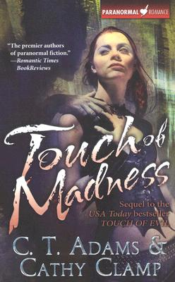 """Touch of Madness (Thrall, Book 2)"", ""Adams, C. T., Clamp, Cathy"""