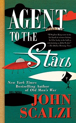 Agent to the Stars, Scalzi, John