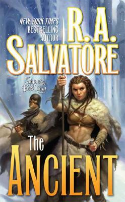 The Ancient: Saga of the First King, Salvatore, R. A.