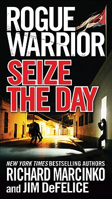 Image for Rogue Warrior: Seize the Day
