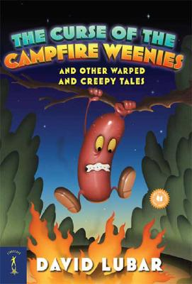 CURSE OF THE CAMPFIRE WEENIES : AND OTHE, DAVID LUBAR