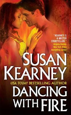 Dancing With Fire, Susan Kearney