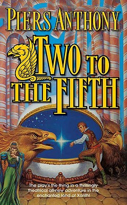 Two to the Fifth (Xanth), Piers Anthony