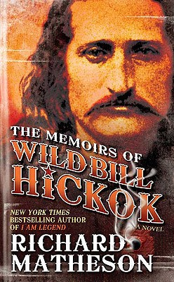 Image for MEMOIRS OF WILD BILL HICKOK