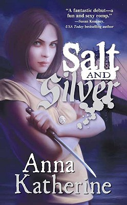 Salt and Silver, Anna Katherine