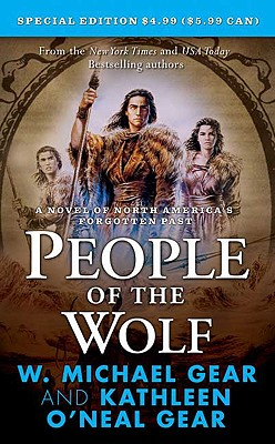 People of the Wolf (North America's Forgotten Past), Gear, Kathleen O'Neal; Gear, W. Michael
