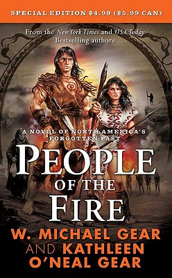 Image for PEOPLE OF THE FIRE : A NOVEL OF NORTH AMERICA'S FORGOTTEN PAST