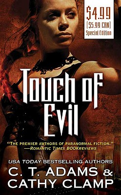 Touch of Evil (The Thrall, Book 1), C. T. Adams, Cathy Clamp