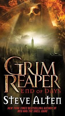 Grim Reaper: End of Days, Steve Alten