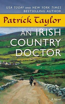 "An Irish Country Doctor, ""Taylor, Patrick"""