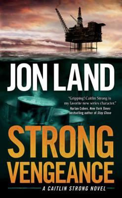 Image for STRONG VENGEANCE A CAITLIN STRONG NOVEL