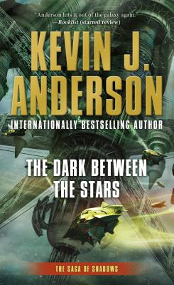 "Image for ""The Dark Between the Stars: The Saga of Shadows, Book One"""