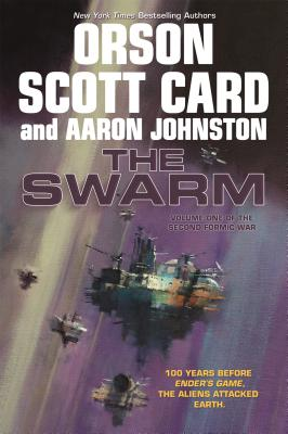 Image for The Swarm: The Second Formic War (Volume 1) (The Second Formic War (1))