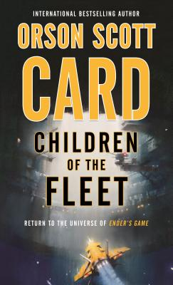CHILDREN OF THE FLEET (FLEET SCHOOL, NO 1) (ENDERVERSE), CARD, ORSON SCOTT