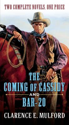 Image for The Coming of Cassidy and Bar-20