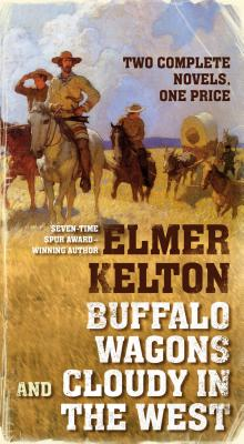 Image for Buffalo Wagons And Cloudy In The West (Two Books)
