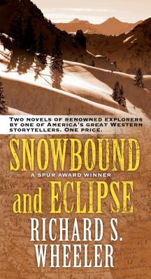 Image for Snowbound and Eclipse: Two Novels of Renowned Explorers