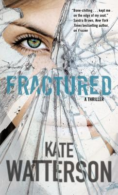 Image for Fractured: A Thriller