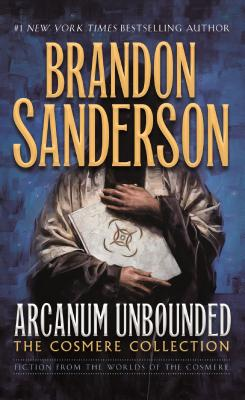 Image for Arcanum Unbounded: The Cosmere Collection