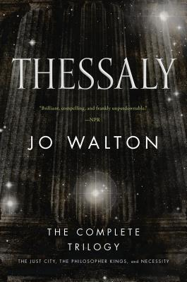 Thessaly, Jo Walton