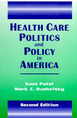 Image for Health Care Politics and Policy in America