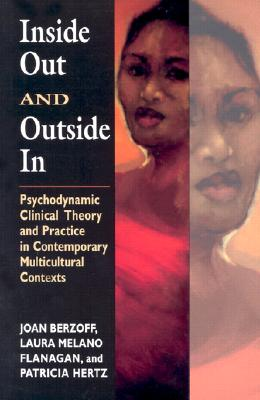 Image for Inside Out and Outside In: Psychodynamic Clinical Theory and Practice in Contemp