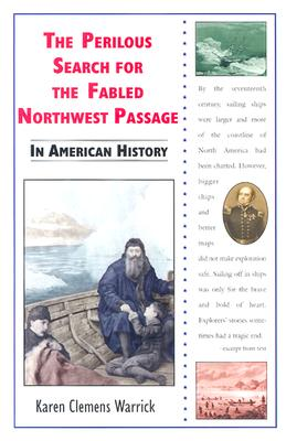 Image for The Perilous Search for the Fabled Northwest Passage in American History