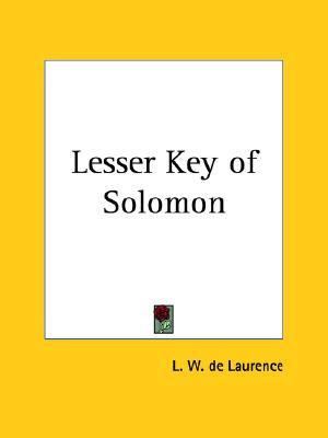 Lesser Key of Solomon, de Laurence, L. W.