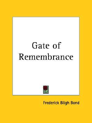 Gate of Remembrance (1918), Bond, Frederick Bligh