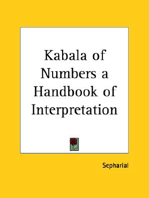 Kabala of Numbers a Handbook of Interpretation (Pt. 1 & 2), Sepharial