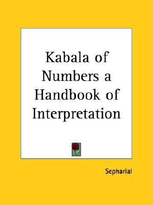 Image for Kabala of Numbers a Handbook of Interpretation (Pt. 1 & 2)