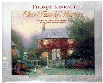 Our Family History: Thomas Kinkade Painter of Light, 11 1/4' X 91/8, Gift Box