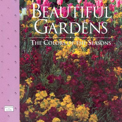 Image for Beautiful Gardens: The Colors of the Season