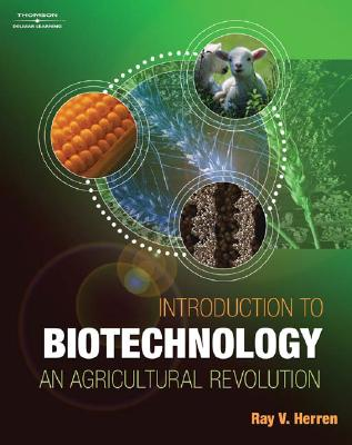 Image for Introduction to Biotechnology: An Agricultural Revolution