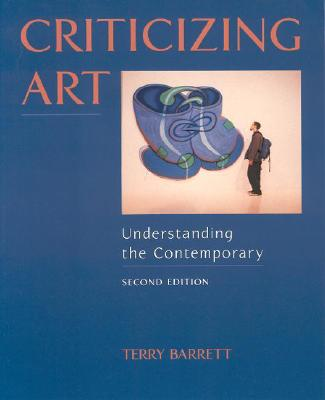 Image for Criticizing Art: Understanding the Contemporary