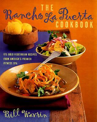 Image for RANCHO LA PUERTA COOKBOOK : 175 BOLD VEG