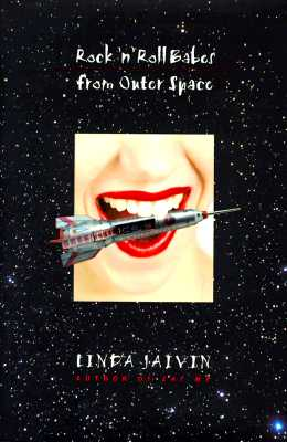 Rock 'N' Roll Babes From Outer Space, Jaivin, Linda