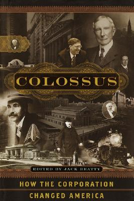 Image for Colossus: How the Corporation Changed America