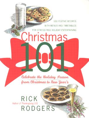 Image for Christmas 101: Celebrate the Holiday Season - From Christmas to New Year's