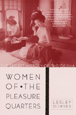 Image for Women of the pleasure quarters