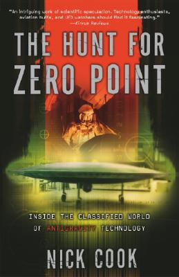 Image for The Hunt for Zero Point: Inside the Classified World of Antigravity Technology