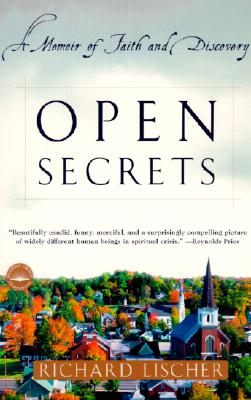 Open Secrets: A Memoir of Faith and Discovery, Richard Lischer