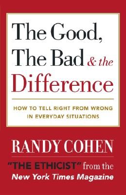 Image for GOOD  THE BAD & THE DIFFERENCE : HOW TO