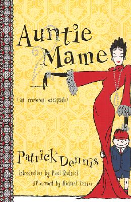 Image for Auntie Mame: An Irreverent Escapade