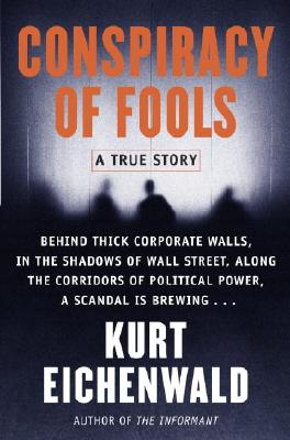 Conspiracy Of Fools: A True Story, Eichenwald, Kurt