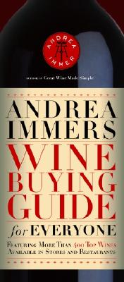 Image for Andrea Immer's Wine Buying Guide for Everyone (Andrea Robinson's Wine Buying Guide for Everyone)